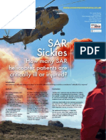 How Sick are SAR casualties?