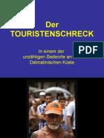 Der Touristenschreck