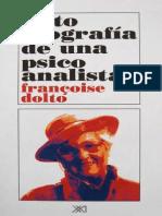 1.- Dolto, Françoise (1991). Autobiografía de Una Psicoanalista. 209p