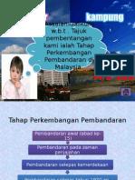 tahap perkembangan perbandaran di malaysia