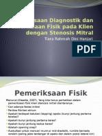 Pemeriksaan Diagnostik Dan Pemeriksaan Fisik Pada Klien Dengan Stenosis Mitral
