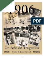 """""""CHILE, CATASTROFES Y TRAGEDIAS 1906"""", Tomo 2"""