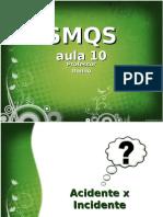 Smqs - Aula10 - Prof. Pablo