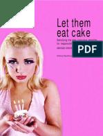 Let Them Eat Cake Abridged