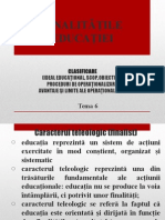 Tema VI - Finalitati