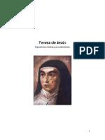 Teresa de Jesus Experiencias Misticas y Procedimientos - 2011 - Juan Espinosa