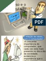 oidosoeocomputador-120823081903-phpapp01