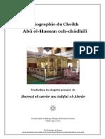 Biographie Du Cheikh Abû El Hassan El Châdhilî