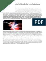 Que Es La Endodoncia Multirradicular Coste Endodoncia Multirradicular