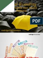 Personal Branding - Construindo sua marca Pessoal - Rodrigo Fernandez