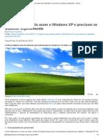 4 Lugares Que Ainda Usam o Windows XP e Precisam Se Atualizar Urgentemente - Imprimir