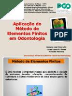 Aplicação Do Método de Elementos Finitos Em Odontologia