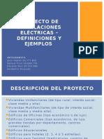 Proyecto de Instalaciones Eléctricas _ Definiciones y Ejemplos