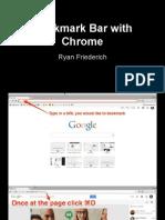 Bookmark Bar with Chrome
