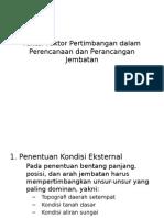 Faktor-Faktor Pertimbangan Dalam Perencanaan Dan Perancangan Jembatan