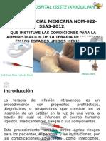 Nom 022 Terapia de Infusion Presentacion