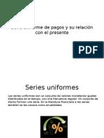Serie Uniforme de Pagos y Su Relación Con