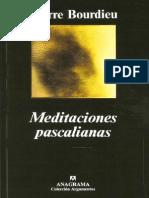 Bourdieu Pierre - Meditaciones Pascalianas