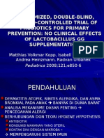 Ali-randomized, Double-blind, Placebo-controlled Trial of Probiotics for Primary Prevention No Clinical Effects of Lactobacillus Gg Supplementation