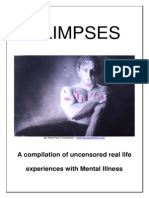 GLIMPSES -A Compilation of Uncensored Real Life Experiences With Mental Illness 30-07-11