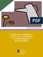 El Impacto Economico y Social de La Atencion a La Dependencia en Cantabria