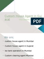 Custom House Agent in Gujarat, India