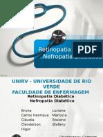 Retinopatia Nefropatia diabéticas