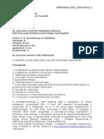 BVPSZICH_LEV1_2009-2010_2 Rendőrtiszti Főiskola Büntetés-Végrehajtás Tanszék Témavázlat 2009/2010