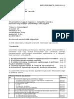 BVPSZICH_NAP3_2009-2010_2 Rendőrtiszti Főiskola Büntetés-Végrehajtás Tanszék Témavázlat 2009/2010