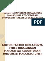 Kajian Tahap Sters Dikalangan Mahasiswa Kedoktoran Universiti Malaysia