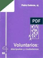 CJ 68, Voluntarios, Discípulos y Ciudadanos - Pedro Coduras, SJ