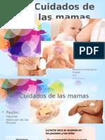 Cuidados de Las Mamas