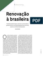 Renovação à brasileira