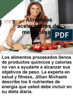 Alimentos que aceleran el metabolismo para adelgazar