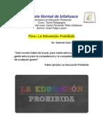 #La Educacion Prohibida