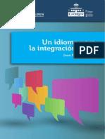 Un idioma para la integración social