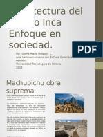 Arquitectura del Pueblo Inca.