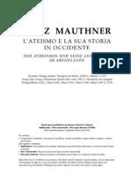 Fritz Mauthner, l'Ateismo e la sua storia in Occidente, vol. I