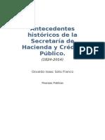 Antecedentes Históricos de La Secretaría de Hacienda y Crédito Público. Finanzas Publicas