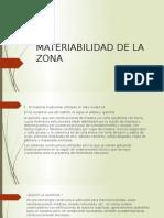 Materiabilidad de La Zona eten