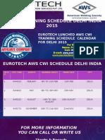 Aws Cwi Training Schedule New Delhi 2015