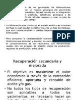 Propiedades Para Aplicar Procesos de Recuperación Secundaria y