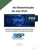 Plano de Disseminacao Uso IPv6- V 1.6 Novembro 2014