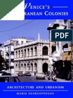 Venices Mediterranean Colonies - Architecture and Urbanism (Art eBook)
