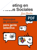 Marketing en Redes Sociales. Mensajes de Empresa Para Gente Selectiva