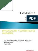 Investigacion y Estadistica en Ingenieria.
