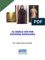Hablando Con Santa Faustina Kowalska