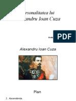 Personalitatea Lui Alexandru Ioan Cuza