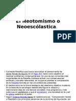 6 El Neotomismo o Neoescólastica