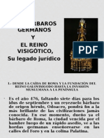 10.-Los Barbaros Germanos y Reino Visigotico